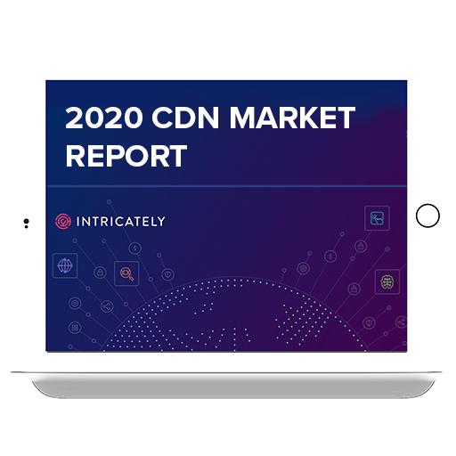 2020 CDN market report report