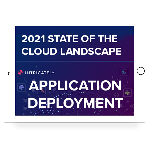 2021 Application Deployment Cloud Market Report