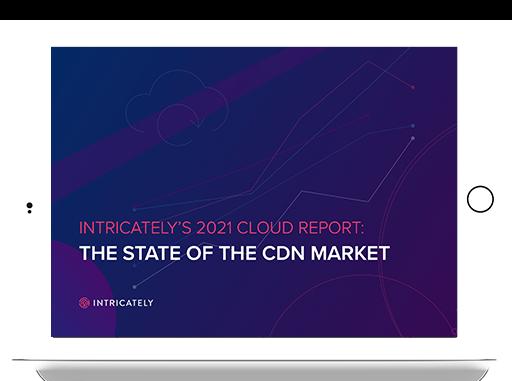 2021 CDN Market Report