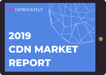 Intricately-CDN-Market-Report